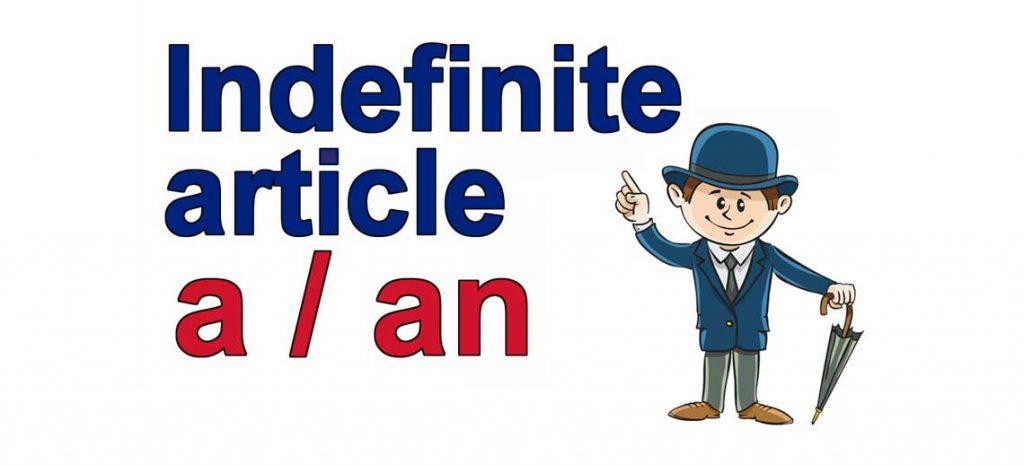 Неопределенный артикль в английском языке (indefinite article)